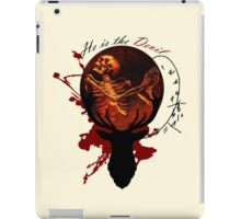He is the Devil iPad Case/Skin
