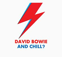 """David Bowie and Chill?"" original design Unisex T-Shirt"