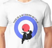THIS IS A MODERN WORLD Unisex T-Shirt