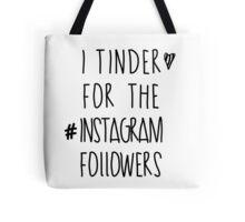 Tinder 4 Instagram Tote Bag
