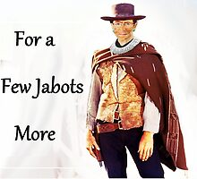 For a Few Jabots More by Jason Winks