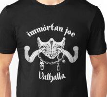 IMMÖRTAN JOE Unisex T-Shirt