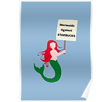 Mermaids Against Starbucks Poster