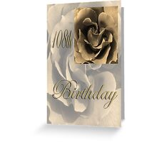 Happy 108th Birthday Rose in Sepia Greeting Card