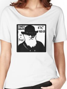 Charles Darwin Has A Posse Women's Relaxed Fit T-Shirt