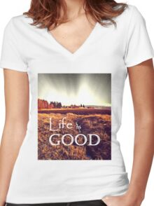 Life is good Women's Fitted V-Neck T-Shirt