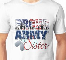 Proud Army Sister Unisex T-Shirt