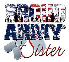 Proud Army Sister Photographic Print