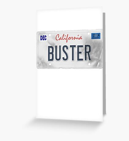 License Plate - BUSTER Greeting Card