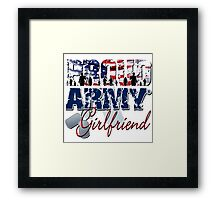 Proud Army Girlfriend Framed Print