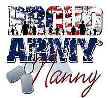 Proud Army Nanny Photographic Print