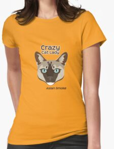 Crazy cat Lady - Asian Smoke Womens Fitted T-Shirt
