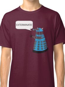 Dalek - Exterminate! Classic T-Shirt