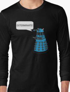 Dalek - Exterminate! Long Sleeve T-Shirt