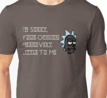 Rick Doesn't Care About Your Opinion Unisex T-Shirt