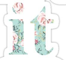 Let it Go - Floral v2 Sticker