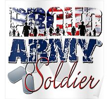 Proud Army Soldier Poster