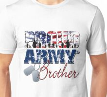 Proud Army Brother Unisex T-Shirt