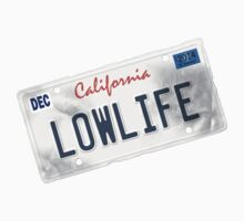 License Plate - LOWLIFE sideways by TswizzleEG