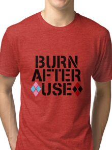 BURN AFTER USE Tri-blend T-Shirt
