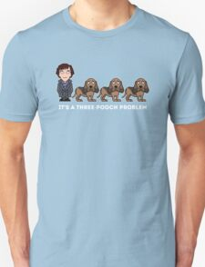 A Three-Pooch Problem Unisex T-Shirt