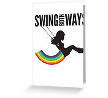 I Swing Both Ways Greeting Card