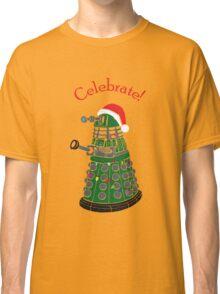 Dalek - Celebrate! Classic T-Shirt