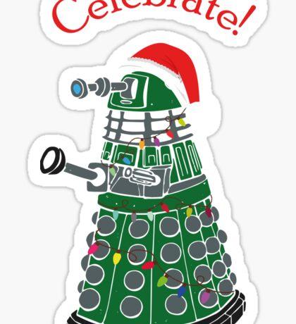 Dalek - Celebrate! Sticker