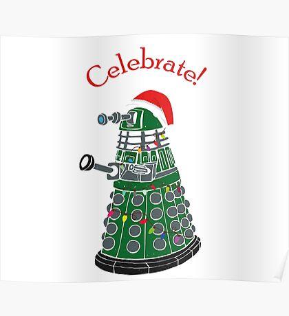Dalek - Celebrate! Poster