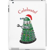 Dalek - Celebrate! iPad Case/Skin