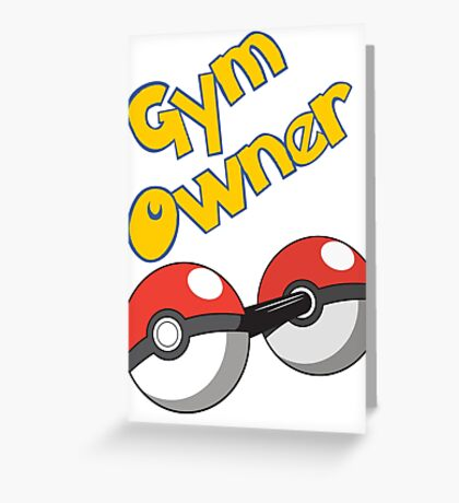 Pokemon Gym Owner Greeting Card