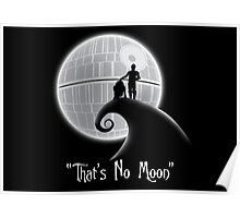 That's No Moon Poster