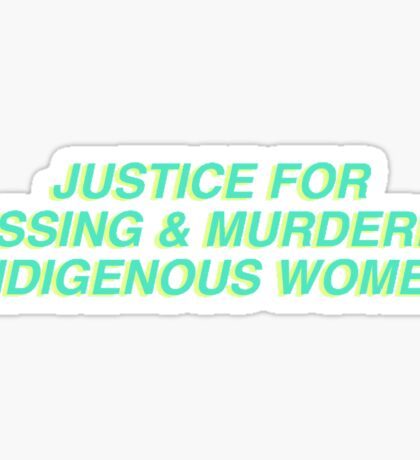 JUSTICE FOR MISSING AND MURDERED INDIGENOUS WOMEN Sticker