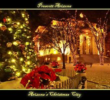 Arizona's Christmas City Prescott Arizona by K D Graves Photography