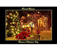 Arizona's Christmas City Prescott Arizona Photographic Print