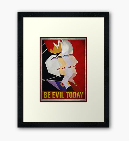Be Evil Today Framed Print
