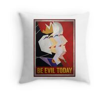 Be Evil Today Throw Pillow