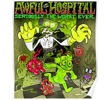 Awful Hospital: Seriously the Worst Ever Poster