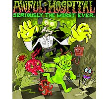 Awful Hospital: Seriously the Worst Ever Photographic Print