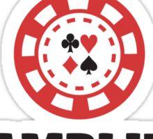 I am your gambling problem  Sticker