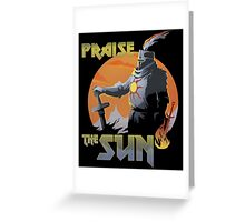 Praise The Sun Black Greeting Card