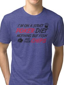 Poker diet: Fish and their chips Tri-blend T-Shirt
