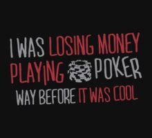 I was losing money at poker before it was cool by nektarinchen