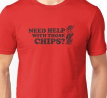 Poker: Need help with those chips? Unisex T-Shirt