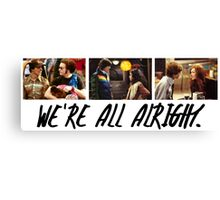 That 70's Show: We're All Alright Canvas Print