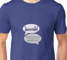 Inconceivable! You keep on using that word (Princess Bride) Unisex T-Shirt