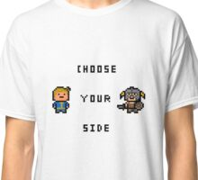 Choose Your Side Classic T-Shirt