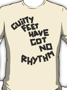 GUILTY FEET HAVE GOT NO RHYTHM (Arctic Monkeys) T-Shirt