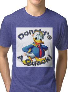 "Anti Trump ""Donald's A Quack"" Tri-blend T-Shirt"