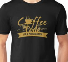 programmer coffee and code. I am a programmer Unisex T-Shirt